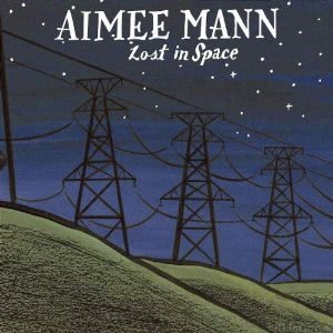 Aimee Man - Lost In Space