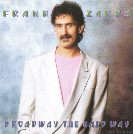 445078 Frank Zappa Broadway The Hard Way
