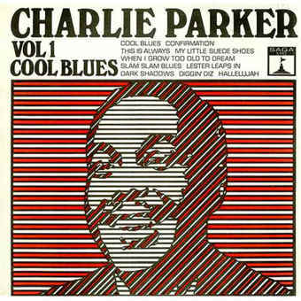 Charlie Parker Cool Blues 410094