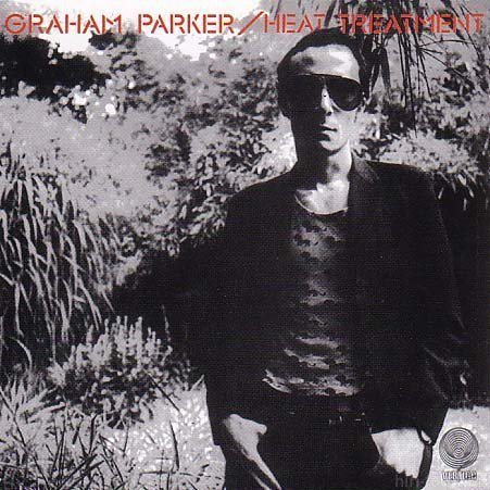 Graham Parker & The Rumour   Heat Treatment
