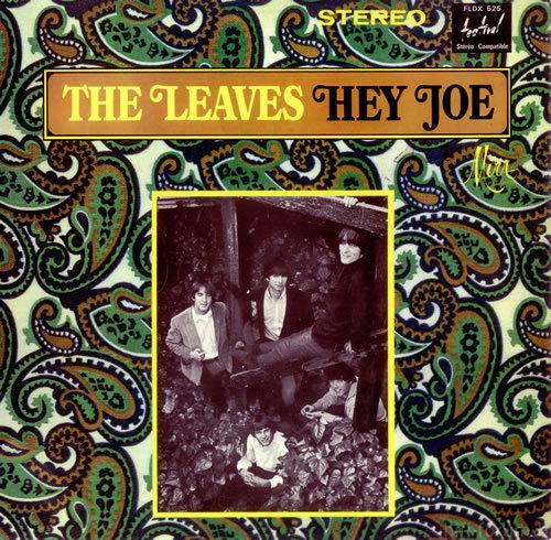 The Leaves Hey Joe 447660