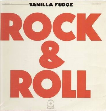 Vanilla Fudge Rock And Roll