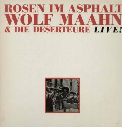 Wolf Maahn Rosen Im Asphalt