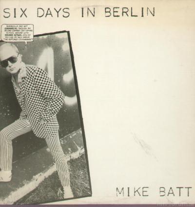 Mike Batt Six Days In Berlin