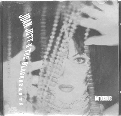 Joan Jett & The Blackhearts   Notorious