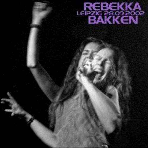 Rebekka Bakken - Leipzig (with Wolfgang Muthspiel) - 2002