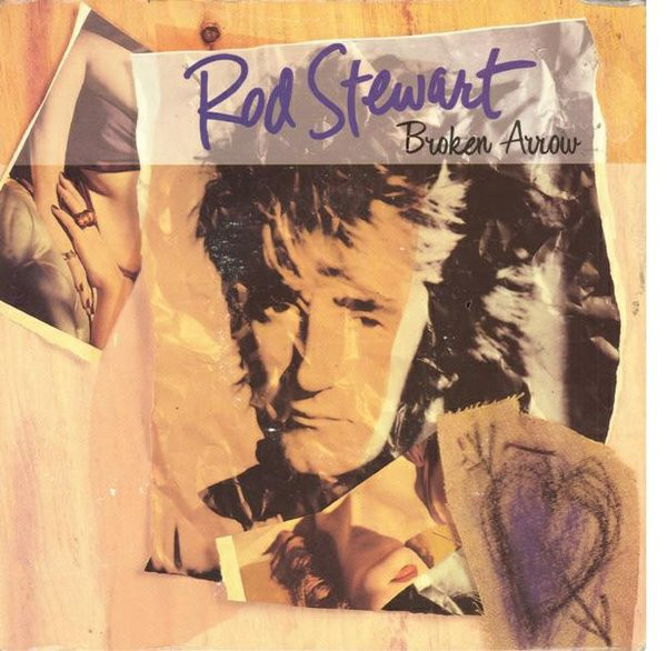 Rod Stewart   Broken Arrow