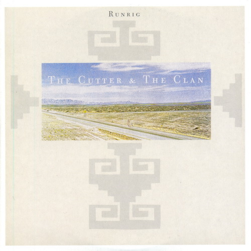 Runrig   1987   The Cutter & The Clan