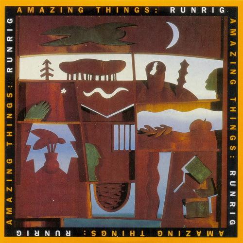 Runrig   1993   Amazing Things