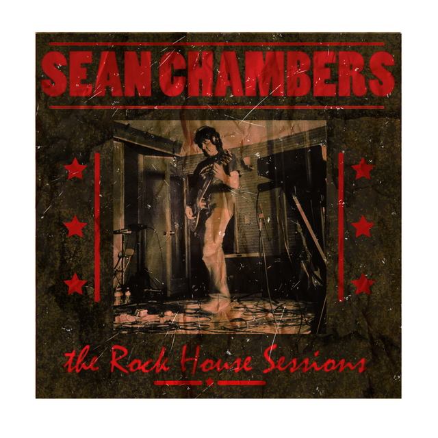 Sean Chambers - Rock House Sessions