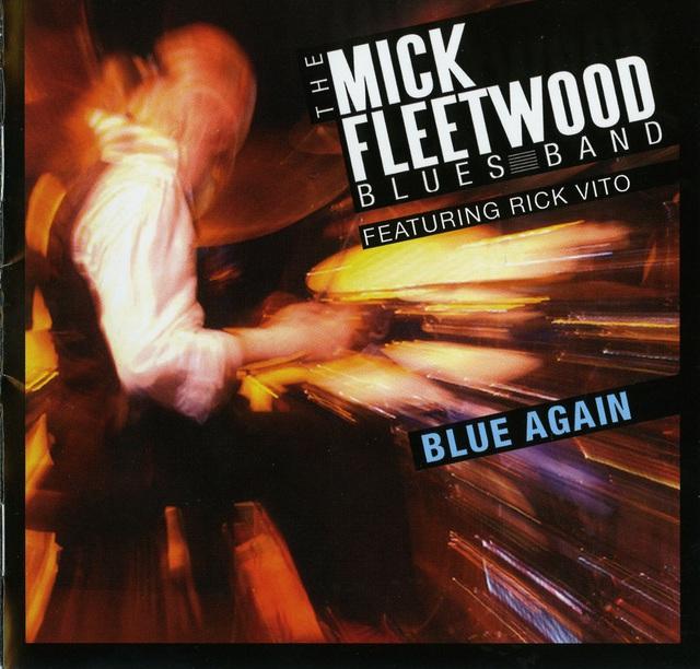 The Mick Fleetwood Blues Band - Blue Again Back