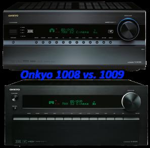 Onkyo 1008 Vs. 1009