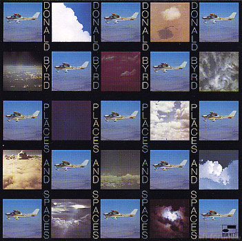 Donald Byrd - Places & Spaces