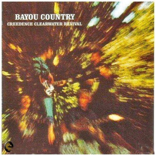 CCR - Bayou Country (40th Ann.Edition)