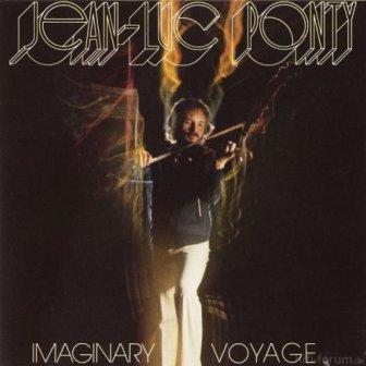 Ean Luc Ponty Imaginary Voyage