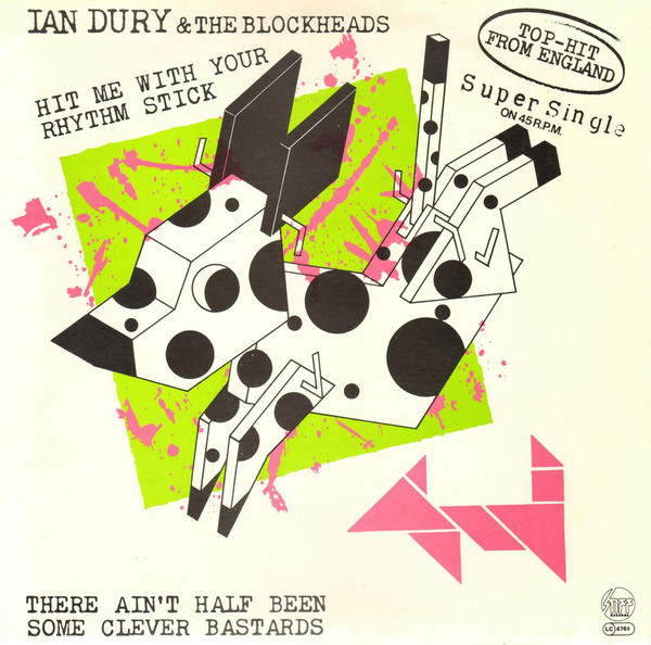 Ian Dury And The Blockheads ?– Hit Me With Your Rhythm Stick