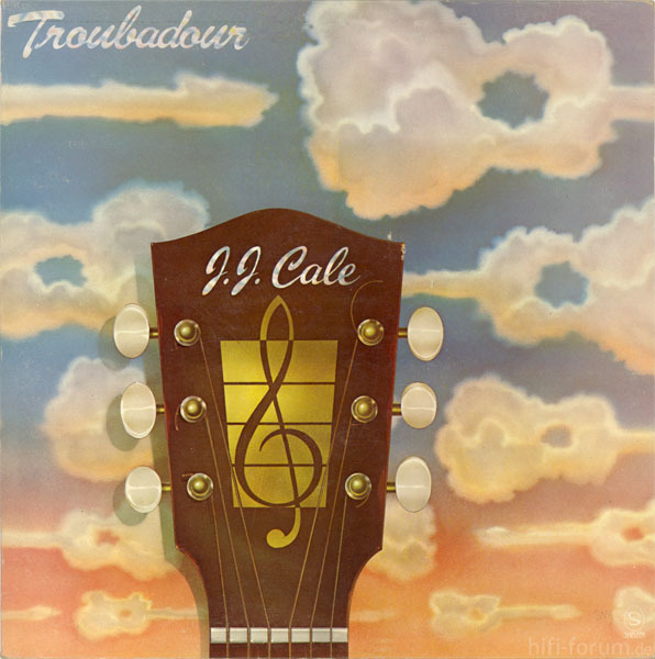 J J  Cale – Troubadour
