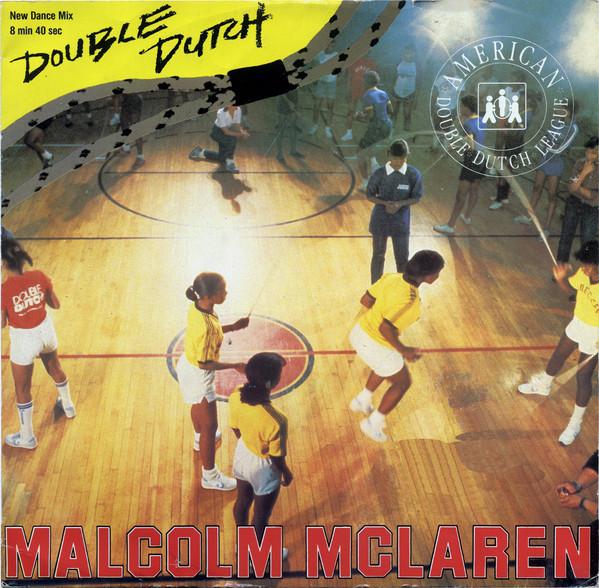 Malcolm McLaren ?– Double Dutch