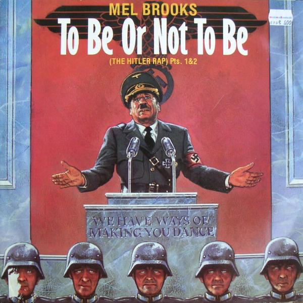 Mel Brooks ?– To Be Or Not To Be (The Hitler Rap) Pts  1&2