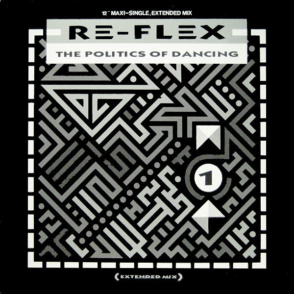 Re Flex  ?– The Politics Of Dancing (Extended Mix)