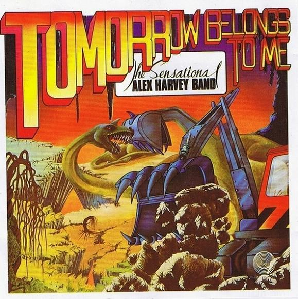 Sensational Alex Harvey Band, The Tomorrow Belongs To Me