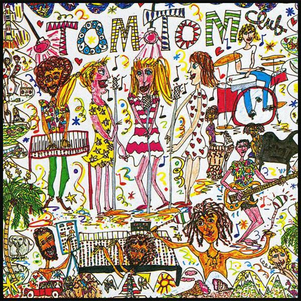 Tom Tom Club ?– Tom Tom Club
