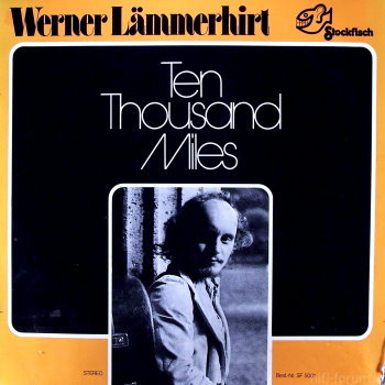 Werner La?mmerhirt Ten Thousand Miles