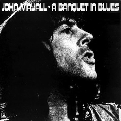 John Mayall - A Banquet of Blues