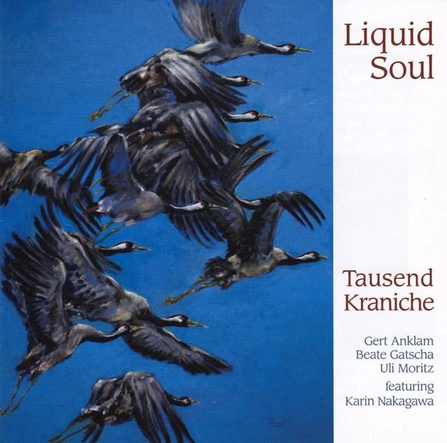 Liquid Soul 1000 Kraniche