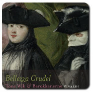 Bellezza Crudel - VIVALDI 192/24