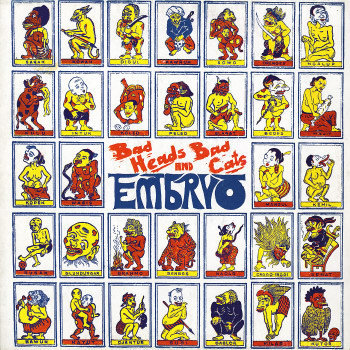 Embryo - Bad Heads & Bad Cats