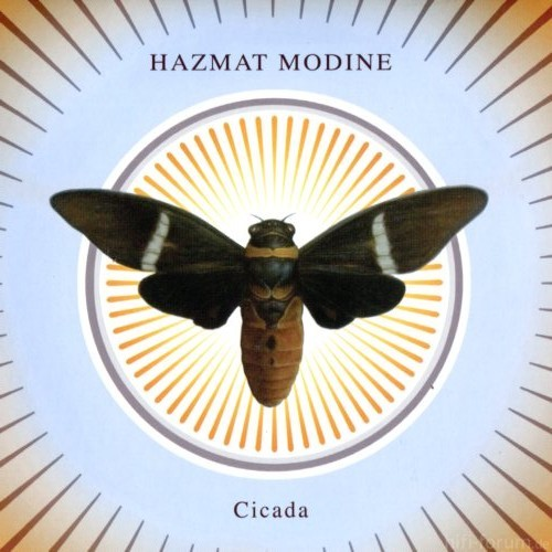 Hazmat+Modine  2011+Cicada   Folder