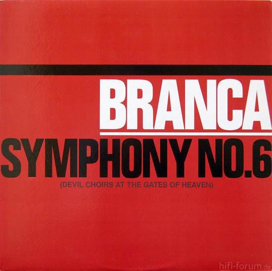Glenn Branca - Symphony No. 6