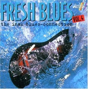 Fresh Blues - The Inak Blues Connection - Vol.4