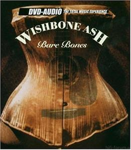 Wishbone Ash   Bare Bones