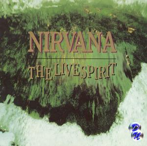 Nirvana - The Live Spirit