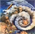 Moody Blues   A Question