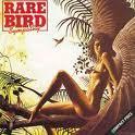 Rare Bird   Sympathy
