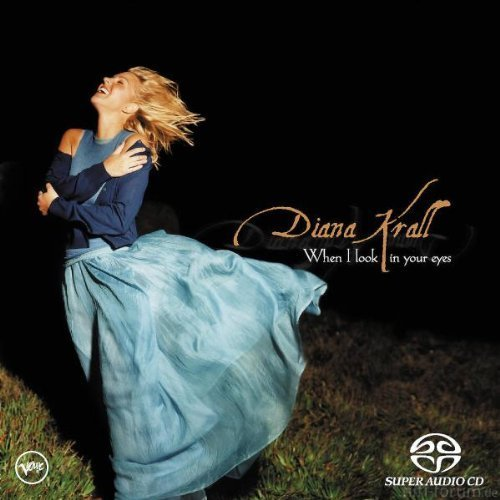 Diana Krall - When I Look In Your Eyes