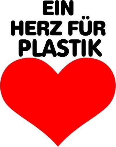 Ein Herz Für Plastik!