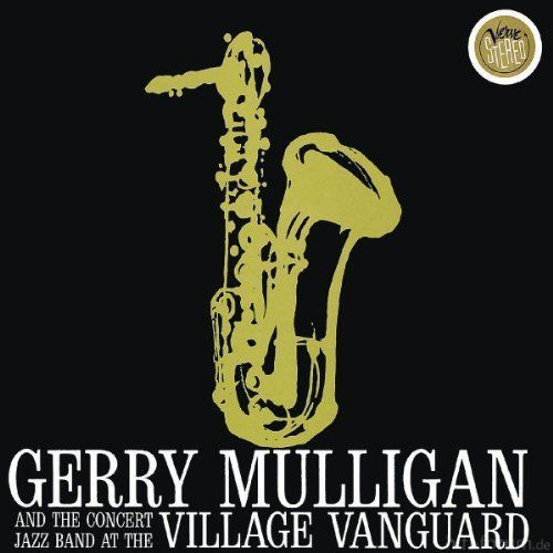 1295172635 Gerry Mulligan At The Village Vanguard 1960 2002