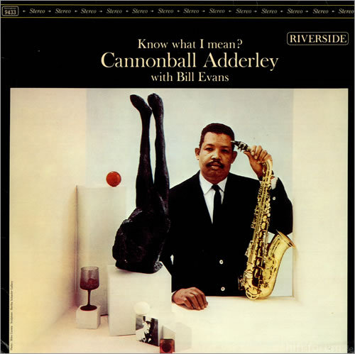 Cannonball Adderley Know What I Mean 493696