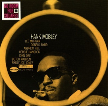 Hank Mobley No Room For Squares Front