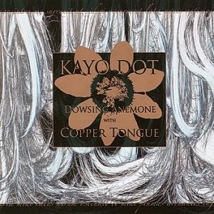 http://bilder.hifi-forum.de/medium/350351/kayo-dot-dowsing-anemone-with-copper-tongue_371365.jpg