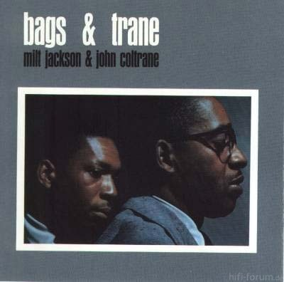 Milt Jackson/John Coltrane - Bags & Trane
