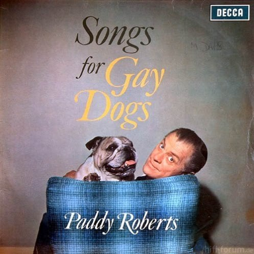 Paddy Roberts Songs For Gay Dogs