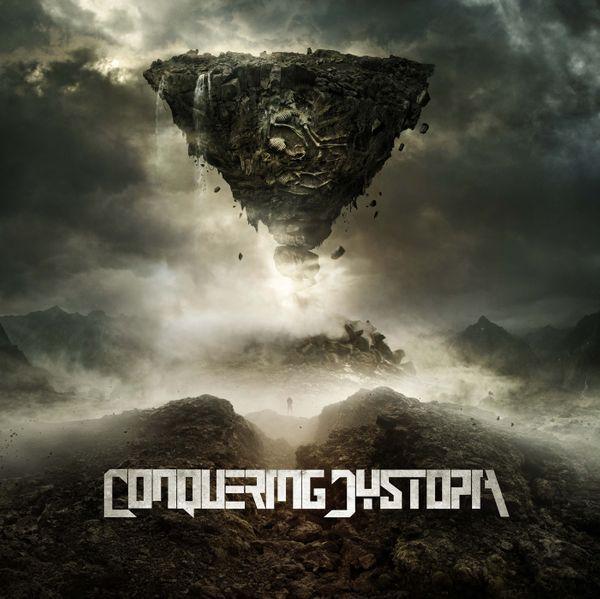 Conquering Dystopia - Conquering Dystopia