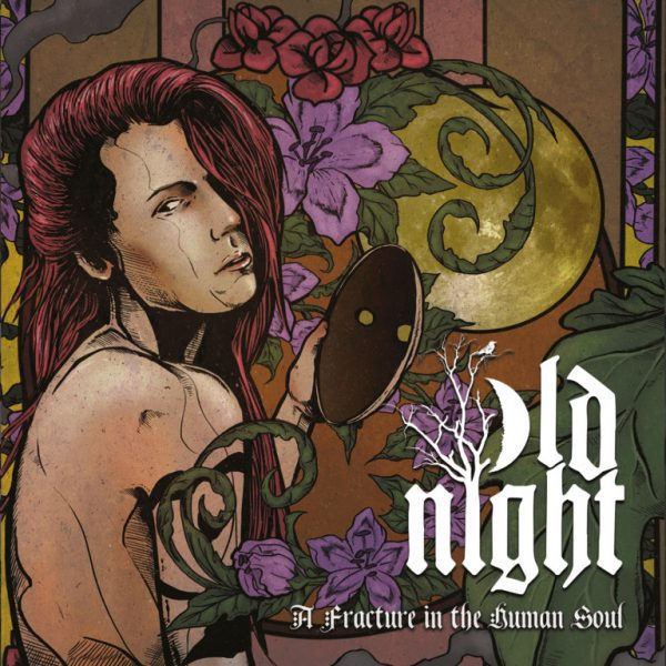 Old Night - Fracture In The Human Soul