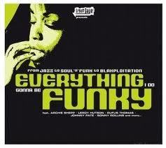 Brown Sugar Presents: Everything I Do Gonna Be Funky - The Manifesto Of Groove Vol. 7
