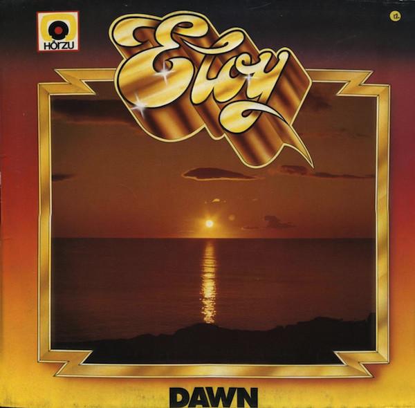 Eloy ?– Dawn